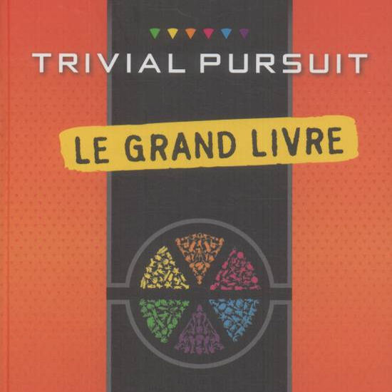 trivial pursuit le grand livre plus de 3000 questions pour am liorer votre culture g n rale. Black Bedroom Furniture Sets. Home Design Ideas